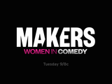 Makers: Women Who Make America | Makers Women in Comedy Promo