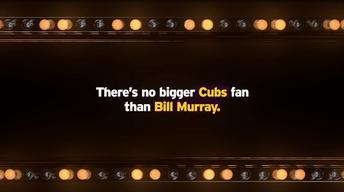 S2016 Ep1: There's No Bigger Cubs Fan than Bill Murray