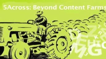 5Across: Beyond Content Farms