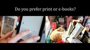 E-Books or Print Books?