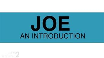 Joe: An Introduction