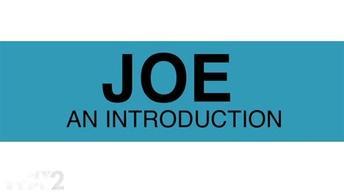 Joe: An Introduction