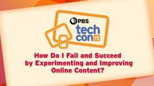 How Do I Fail & Succeed by Experimenting and Improving Onlin