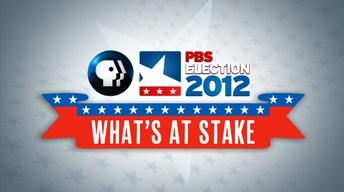 What's at Stake: PBS Election 2012
