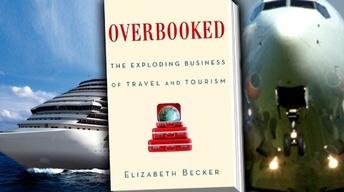 Elizabeth Becker's 'Overbooked' explores travel and tourism