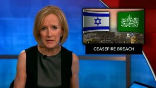 News Wrap: Mideast cease-fire collapses after new attacks