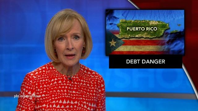 News Wrap: Puerto Rico struggles with $72 billion in debt