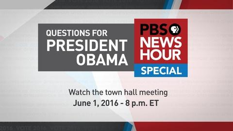 PBS NewsHour -- Watch the PBS NewsHour Town Hall