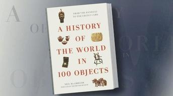 The Story of Humanity Told Through '100 Objects'