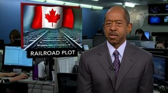 News Wrap: Plot to Attack Canada-U.S. Rail Line Thwarted