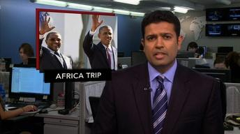 News Wrap: Obama Hopes to Shift U.S. Approach to Africa