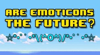 Are Emoticons the Future of Language?