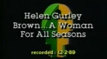 Helen Gurley Brown … A Woman for All Seasons
