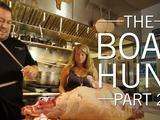 Original Fare | The Boar Hunt, Part 2