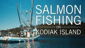 Salmon Fishing on Kodiak Island