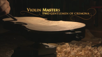 Violin Masters: Two Gentlemen of Cremona (Trailer)