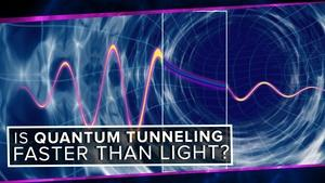 Is Quantum Tunneling Faster than Light?