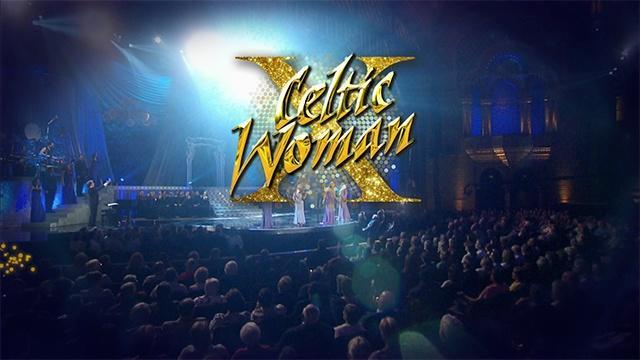 Celtic Woman - Fan Favorites: Monday, March 2 at 7pm