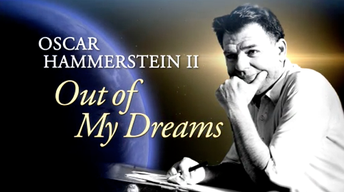 Oscar Hammerstein-Out of My Dreams | Some Enchanted Evening