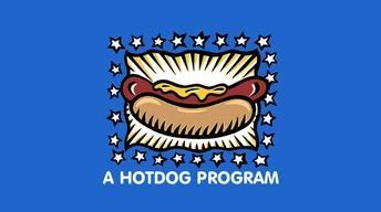 A Hot Dog Program - Preview