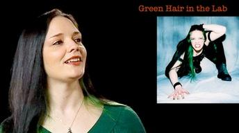 Rachel Collins: Green Hair in the Lab