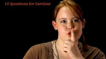 Caroline Moore: 10 Questions for Caroline