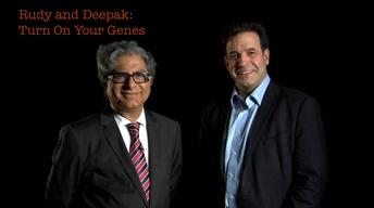 Rudy Tanzi: Rudy and Deepak Turn On Your Genes