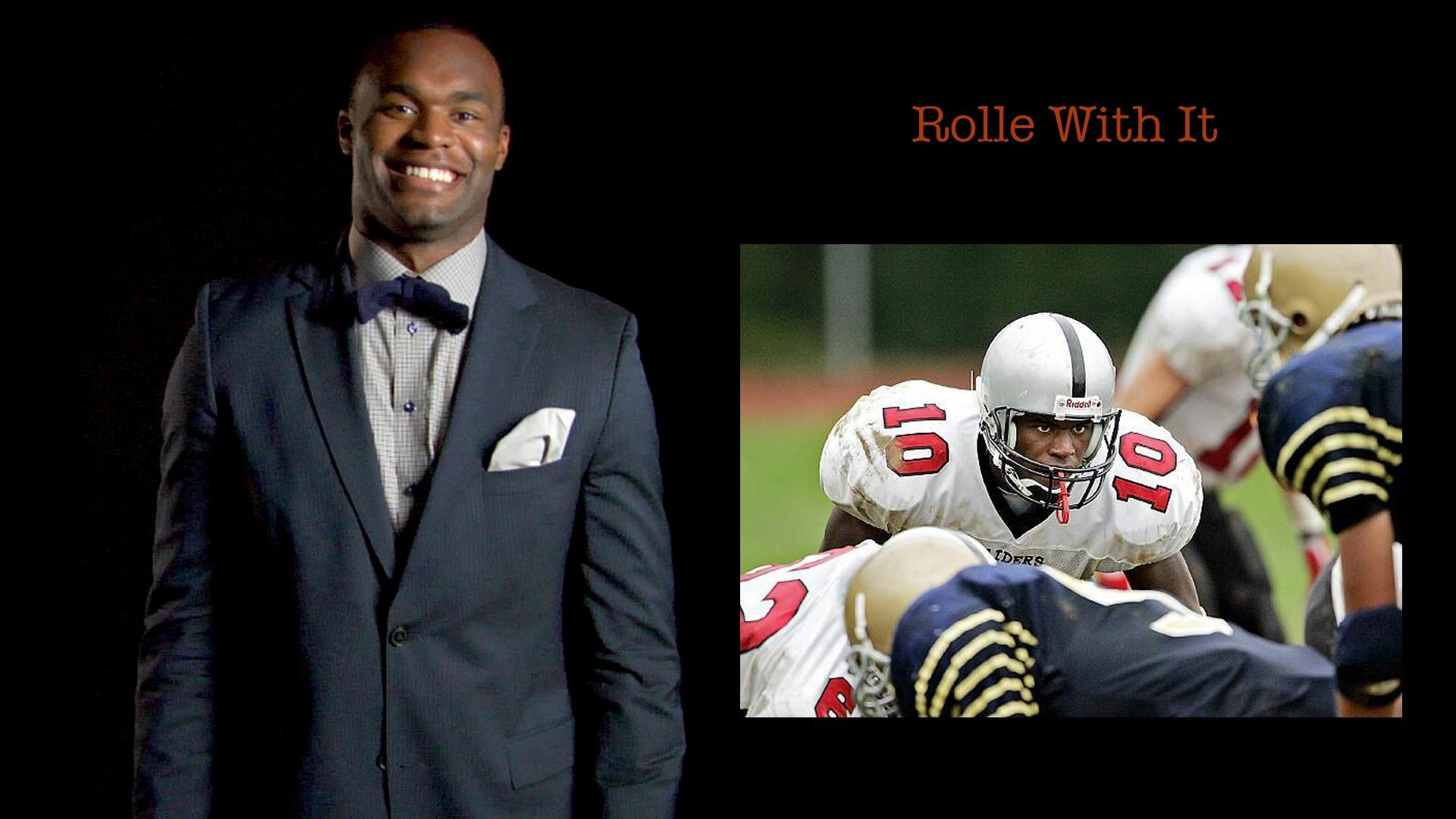 Myron Rolle: Rolle With It image