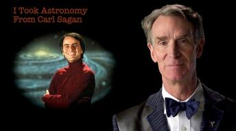 S2014 Ep24: Bill Nye: I Took Astronomy From Carl Sagan