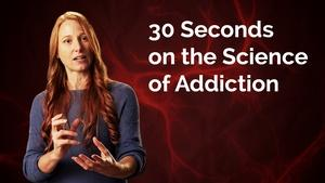 Jessica Cail: 30 Seconds on the Science of Addiction