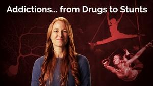 Jessica Cail: Addictions...From Drugs to Stunts