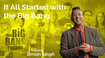 Simon Singh: It All Started with the Big Bang