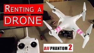 Renting a DJI Phantom 2 Drone