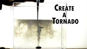 How to create a Mini Tornado