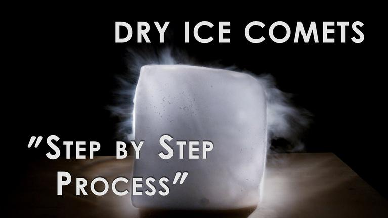 How to make Dry Ice Comets