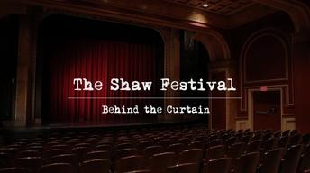 The Shaw Festival: Behind the Curtain Trailer