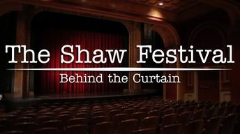 The Shaw Festival: Behind the Curtain Promo