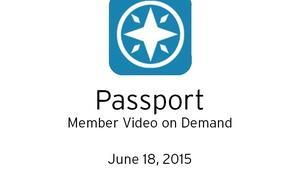Passport: Member Video On Demand Webinar