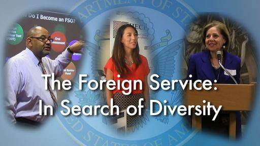 The Foreign Service: In Search of Diversity (Re-Air)