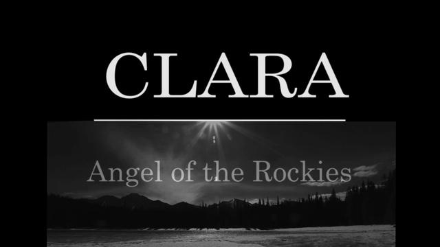 Film Festival Winner for US History - Clara: Angel of the Rockies