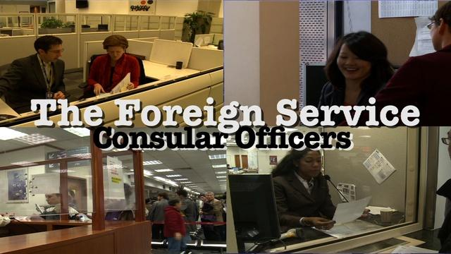 Foreign Service: Consular Officers