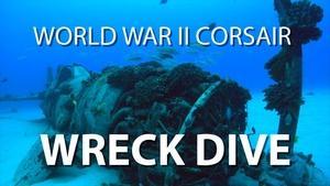 World War II Corsair Wreck Dive