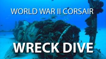 World War II Corsair Wreck Dive