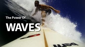 The Power of Waves
