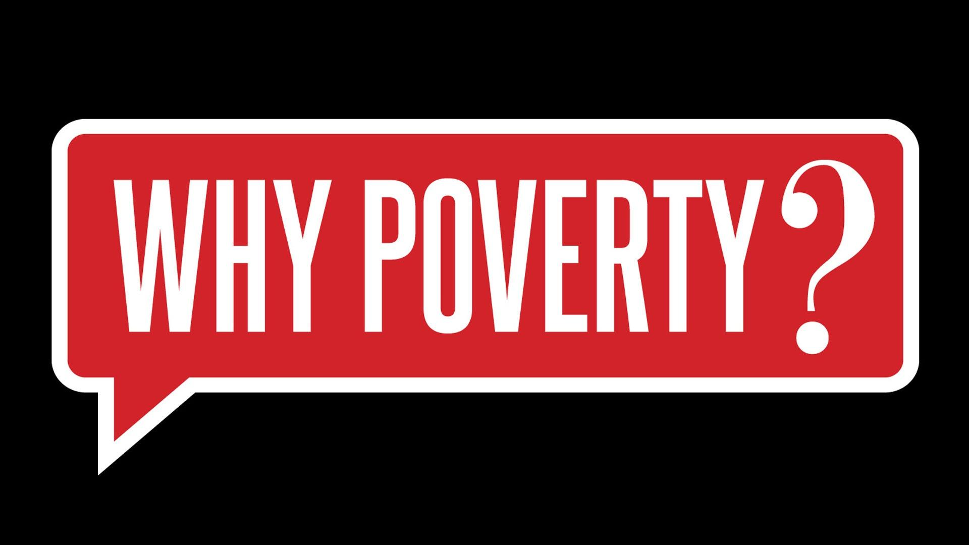 causes of global poverty what are the main causes of global poverty and what can be done to addressthem although of course there is not one single meaning of poverty the world