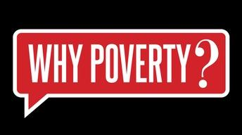 Why Poverty?  Preview