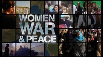 Women, War & Peace Trailer