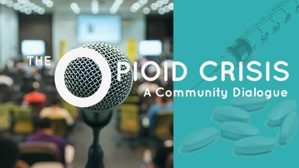 The Opioid Crisis: A Community Dialogue image