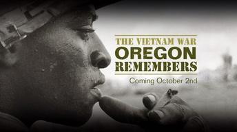 The Vietnam War Oregon Remembers