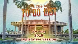 The To-Do List for the 2018 Legislative Session